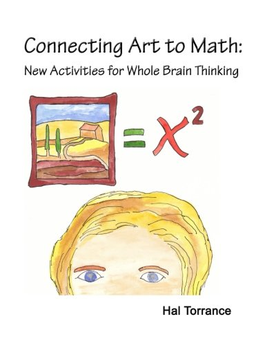9781478147008: Connecting Art to Math: New Activities for Whole Brain Thinking