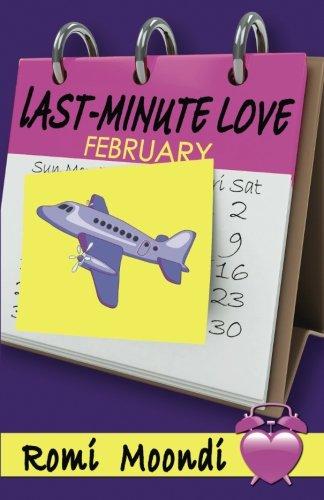 Last-Minute Love: (Year of the Chick series): Moondi, Romi