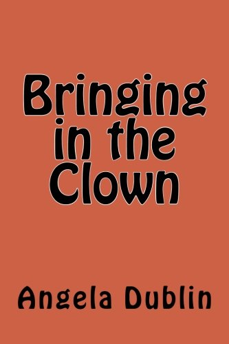 9781478148357: Bringing in the Clown