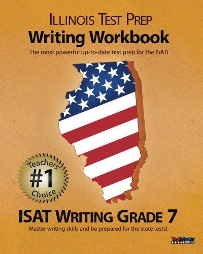 9781478150053: ILLINOIS TEST PREP Writing Workbook ISAT Writing Grade 7