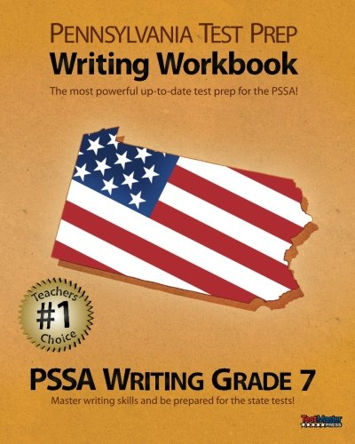 9781478150275: PENNSYLVANIA TEST PREP Writing Workbook PSSA Writing Grade 7