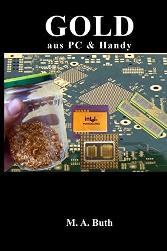 9781478150800: Gold aus PCs: Handbuch für Einsteiger: 1