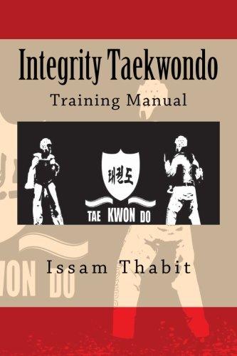 9781478151692: Integrity Taekwondo Training Manual
