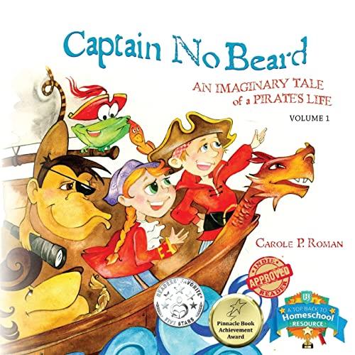 9781478151708: Captain No Beard: An Imaginary Tale of a Pirate's Life - A Captain No Beard Story (Volume 1)