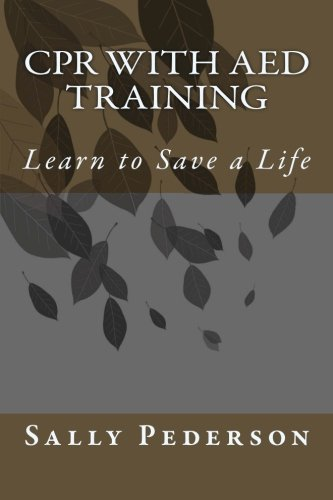 9781478153191: CPR with AED Training: Learn to Save a Life