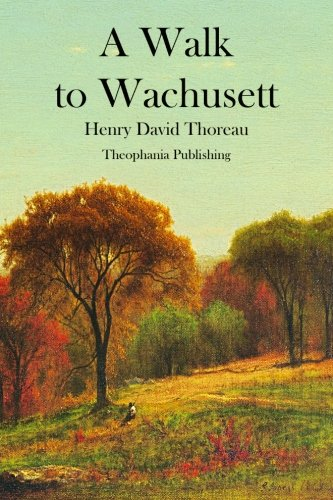 9781478153948: A Walk to Wachusett