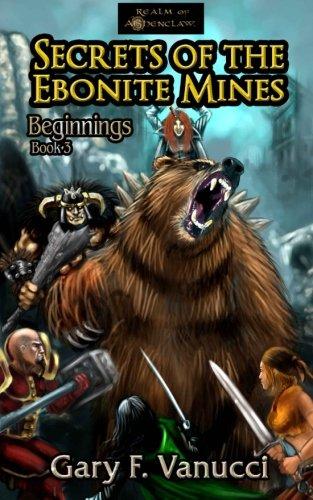 9781478154280: Secrets of the Ebonite Mines: BEGINNINGS BOOK 3: Volume 2