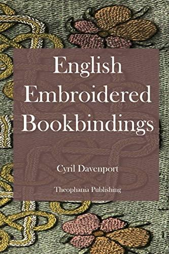 9781478154709: English Embroidered Bookbindings