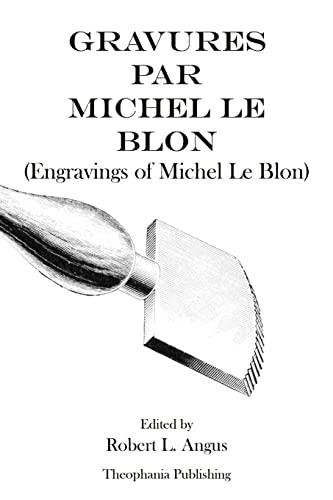 Gravures Par Michel Le Blon - Engravings: Le Blon, Michel