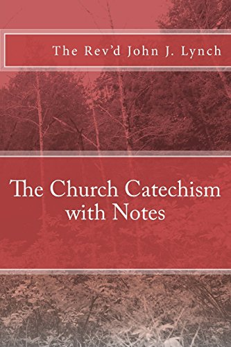 9781478155119: The Church Catechism with Notes