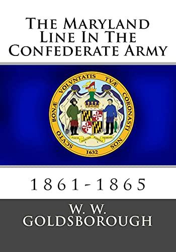 9781478155553: The Maryland Line In The Confederate Army: 1861-1865