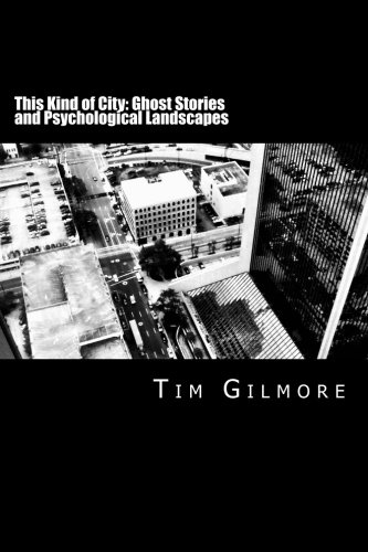 9781478157182: This Kind of City: Ghost Stories and Psychological Landscapes
