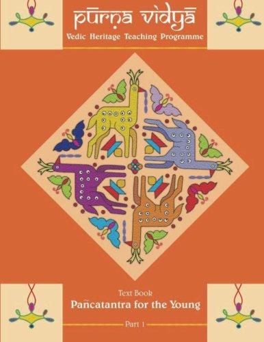 Purna Vidya: Panchatantra for the Young (Volume: Swamini Pramananda; Sri