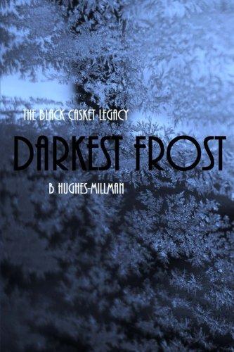 9781478159889: The Black Casket Legacy: Darkest Frost