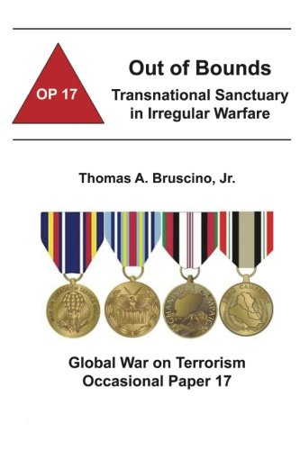 9781478160311: Out of Bounds: Transnational Sanctuary in Irregular Warfare: Global War on Terrorism Occasional Paper 17