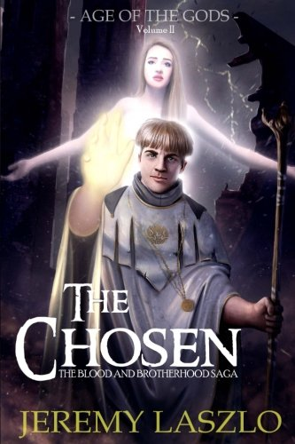 9781478163169: The Chosen: Book Two of The Blood and Brotherhood Saga