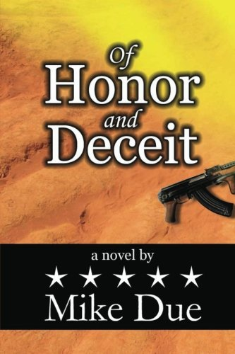 Of Honor and Deceit: Due, Mike R.