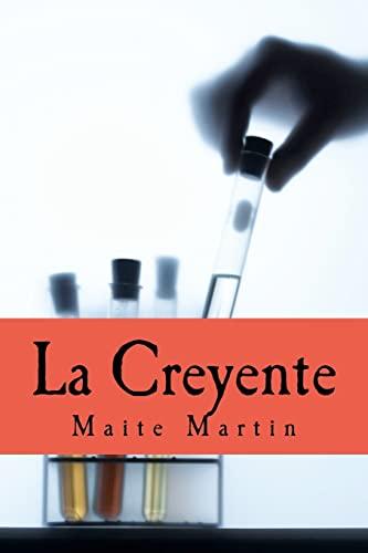 La Creyente: Perdi La Fe En Mi: Martin, Maite