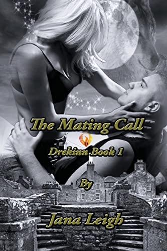 9781478166672: The Mating Call: Drekinn Series