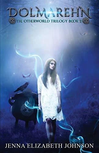 9781478167204: Dolmarehn: Otherworld Trilogy (Book Two)