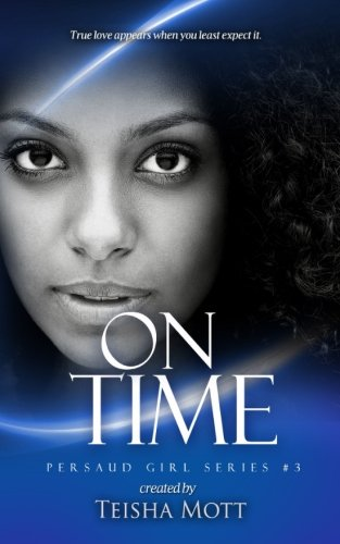 9781478170938: On Time (Persaud Girl) (Volume 3)