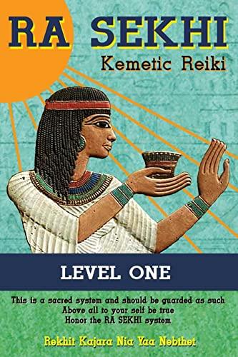 9781478172406: Ra Sekhi Kemetic Reiki: Level 1