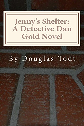 Jenny's Shelter: A Detective Dan Gold Novel