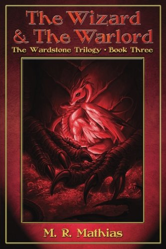 9781478174639: The Wizard and the Warlord (The Wardstone Trilogy Book Three)