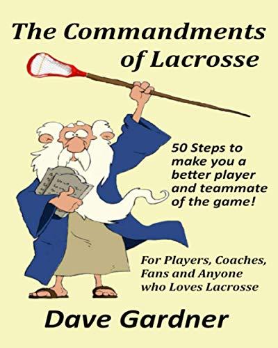 9781478174899: The Commandments of Lacrosse