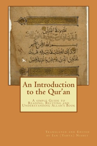 9781478175681: An Introduction to the Qur'an: A simple to Guide to Reading, Reciting and Understanding Allah's Book