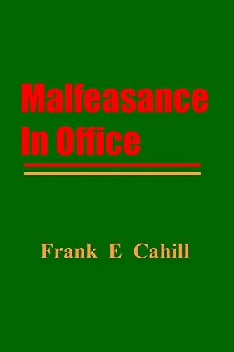 9781478176169: Malfeasance In Office