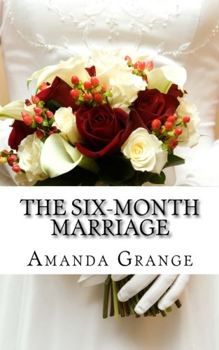 The Six Month Marriage (1478176911) by Amanda Grange