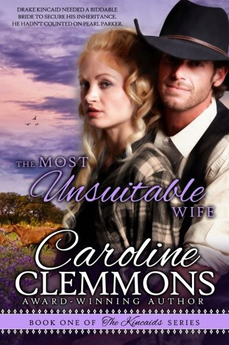 9781478178811: The Most Unsuitable Wife: Kincaids Book One (The Kincaids)
