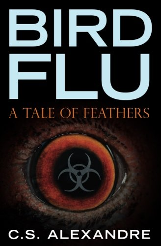 9781478178996: Bird Flu: a tale of feathers