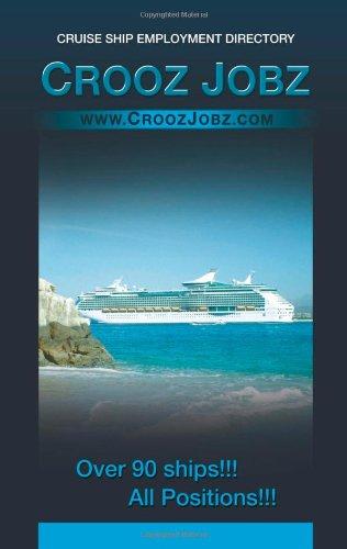 9781478179641: Crooz Jobz: Cruise Ship Employment Directory