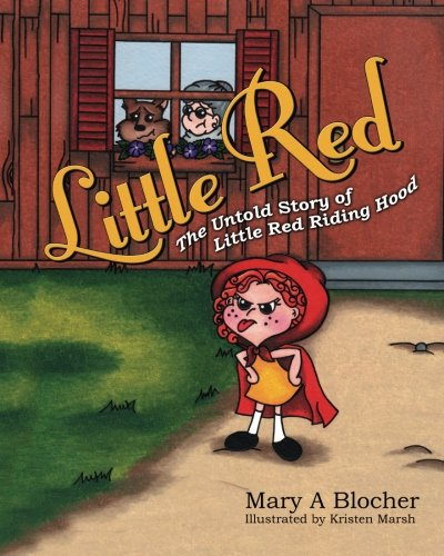 9781478179672: Little Red: The Untold Story of Little Red Riding Hood (Volume 1)