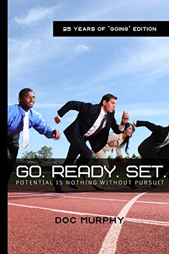 9781478181620: GO Ready Set!: Potential Is Nothing Without Pursuit