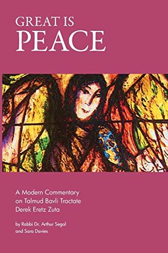 9781478183235: Great is Peace: A Modern Commentary on Talmud Bavli Tractate Derek Eretz Zuta