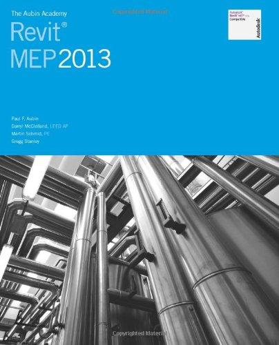 9781478184003: The Aubin Academy: Revit MEP 2013 (Aubin Academy Master)