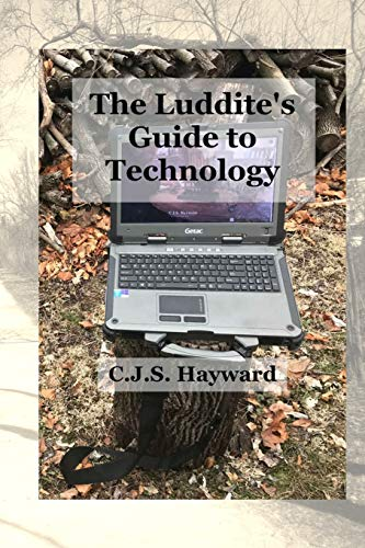 9781478184911: The Luddite's Guide to Technology