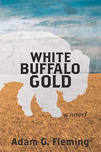 9781478187691: White Buffalo Gold