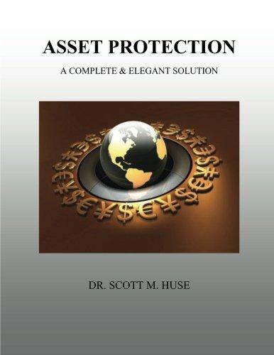 9781478188858: Asset Protection: A Complete & Elegant Solution