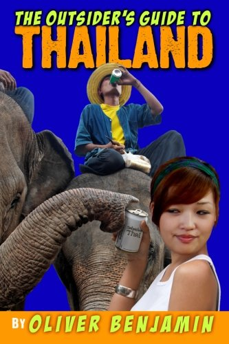 9781478189312: The Outsider's Guide to Thailand