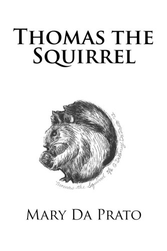 9781478189527: Thomas the Squirrel