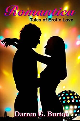 9781478190110: Romantica: Tales of Erotic Love