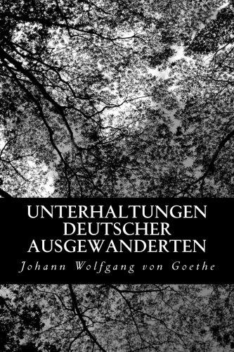 9781478190905: Unterhaltungen deutscher Ausgewanderten