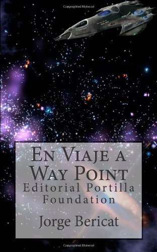 9781478192541: En Viaje a Way Point: Editorial Portilla Foundation