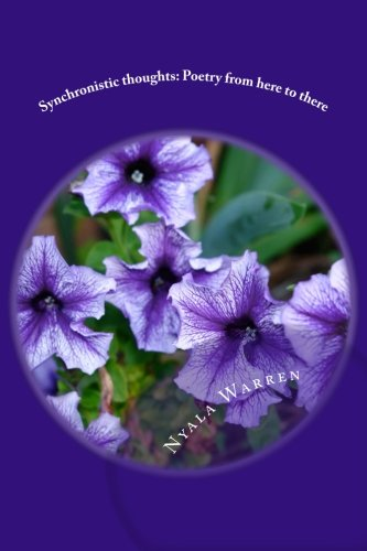 9781478192558: Synchronistic thoughts: Poetry from here to there: There is a Balm in Gilead (Volume 1)