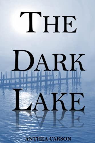 9781478192695: The Dark Lake (Volume 1)