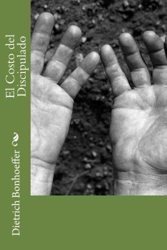 El Costo del Discipulado (Spanish Edition) (9781478196723) by Bonhoeffer, Dietrich